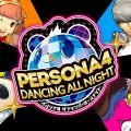 [Recenzja] Zatańczmy z cieniami, Persona 4: Dancing All Night
