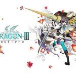 [Recenzja] 7th Dragon III Code VFD - jak wytresować (siódmego) smoka?
