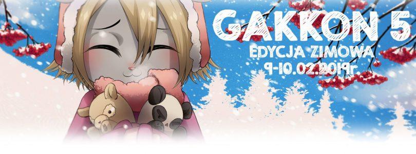 [Relacja] Gakkon 5 Edycja Zimowa